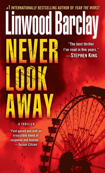 Never Look Away - Linwood Barclay book cover