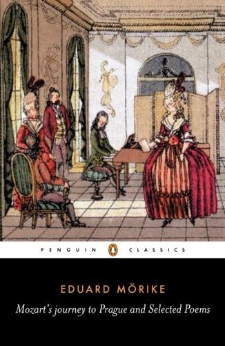 Eduard Mörike & David Luke - Mozart's Journey to Prague and Selected Poems