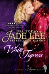White Tigress The Way Of The Tigress Book 1