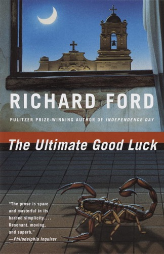 Richard Ford - The Ultimate Good Luck