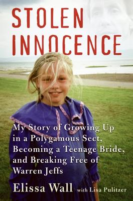 Elissa Wall & Lisa Pulitzer - Stolen Innocence book