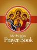 My Orthodox Prayer Book - Greek Orthodox Archdiocese of America