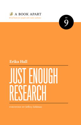 Just Enough Research - Erika Hall book