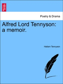 Alfred Lord Tennyson A Memoir Volume Xii Edition De Luxe