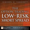 Option Trading Low-Risk Short Spread The