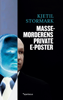 Kjetil Stormark - Massemorderens private eposter artwork