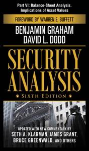 Security Analysis, Sixth Edition, Part VI - Balance-Sheet Analysis. Implications of Asset Values