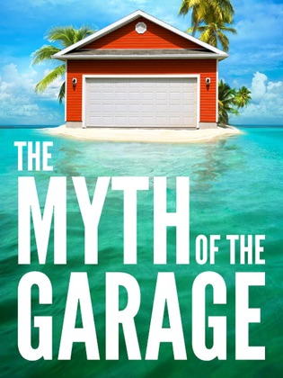 The Myth of the Garage book cover