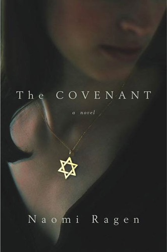 Naomi Ragen - The Covenant