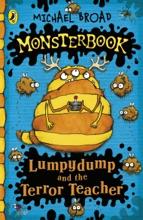 Monsterbook: Lumpydump And The Terror Teacher