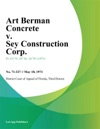 Art Berman Concrete V Sey Construction Corp