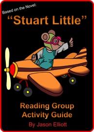 Stuart Little Reading Group Activity Guide