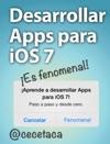 Desarrollar Apps Para IOS 7 Es Fenomenal