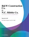 BW Construction Co V NC Ribble Co