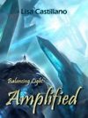 Amplified Balancing Light