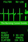 Nursing Career Guide And Outlook