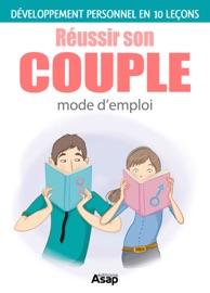 Réussir son couple en 10 leçons - Marie-Laure Cuzacq