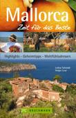 Reiseführer Mallorca - Zeit für das Beste: Wohlfühladressen und Geheimtipps (Bruckmann)