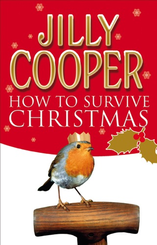 Jilly Cooper OBE - How to Survive Christmas