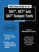 Math Study Guide for the SAT, ACT and SAT Subject Tests