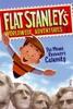 Flat Stanley's Worldwide Adventures #1: The Mount Rushmore Calamity