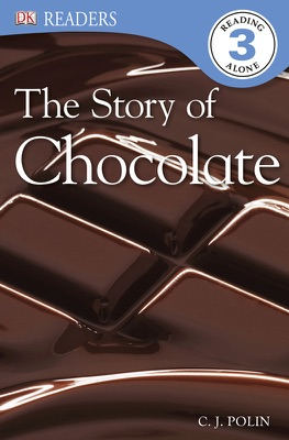 DK Readers L3: The Story of Chocolate (Enhanced Edition)