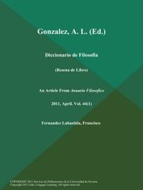 GONZALEZ, A. L (ED.): DICCIONARIO DE FILOSOFIA (RESENA DE LIBRO)