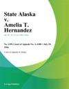 State Alaska V Amelia T Hernandez