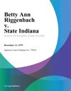 Betty Ann Riggenbach V State Indiana