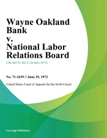 WAYNE OAKLAND BANK V. NATIONAL LABOR RELATIONS BOARD