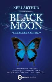 Download Black Moon. L'alba del vampiro
