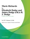 Marie Richards V Elizabeth Dodge And James Dodge AKA R J Dodge