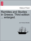 Rambles And Studies In Greece Third Edition  Enlarged