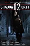Shadow Unit 12