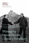Managing Instability On Chinas Periphery