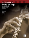 Big Book Of Flute Songs Songbook