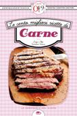 Le cento migliori ricette di carne Book Cover