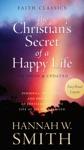 The Christians Secret Of A Happy Life