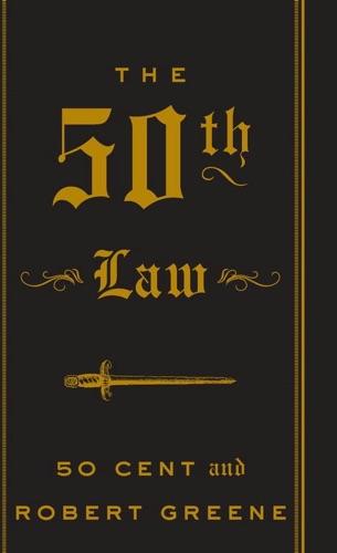 50 Cent & Robert Greene - The 50th Law