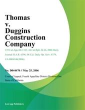 Thomas V. Duggins Construction Company