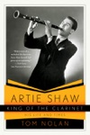 Three Chords For Beautys Sake The Life Of Artie Shaw