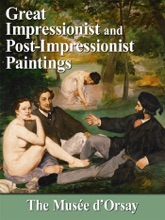 Great Impressionist And Post/Impressionist Paintings: The Musee D'Orsay
