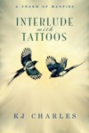 Interlude With Tattoos A Charm Of Magpies 15