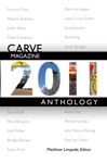 Carve Magazine 2011 Anthology