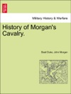 History Of Morgans Cavalry