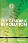The National Academies Keck Futures Initiative The Genomic Revolution -- Implications For Treatment And Control Of Infectious Disease