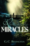 Remarkable Miracles
