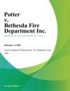 Potter V Bethesda Fire Department Inc