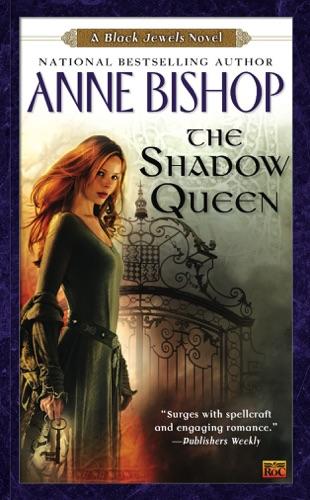 Anne Bishop - The Shadow Queen