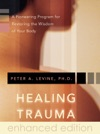 Healing Trauma Enhanced Edition